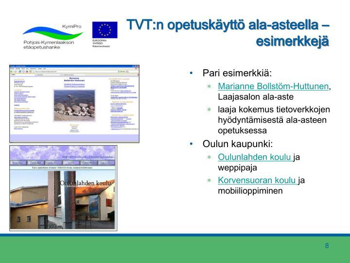 TVT:n opetuskäyttö ala-asteella –