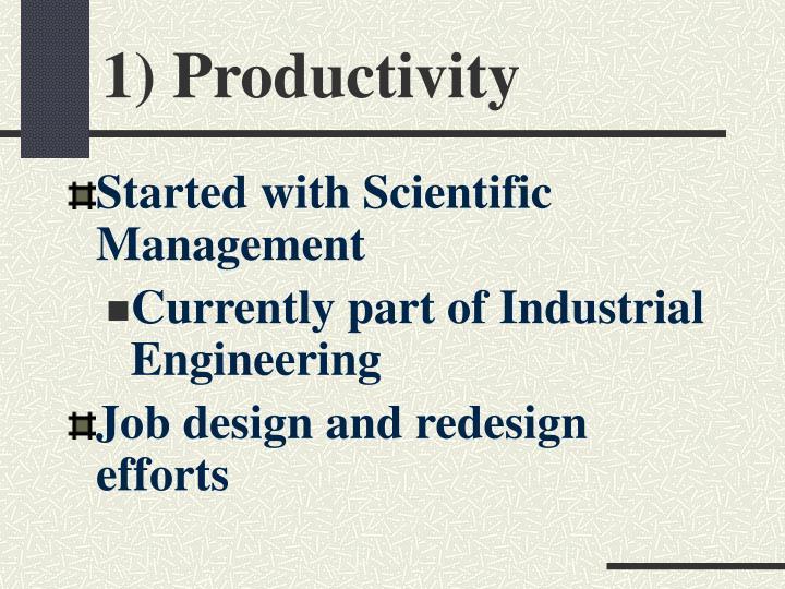 1) Productivity