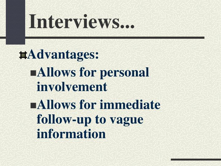 Interviews...