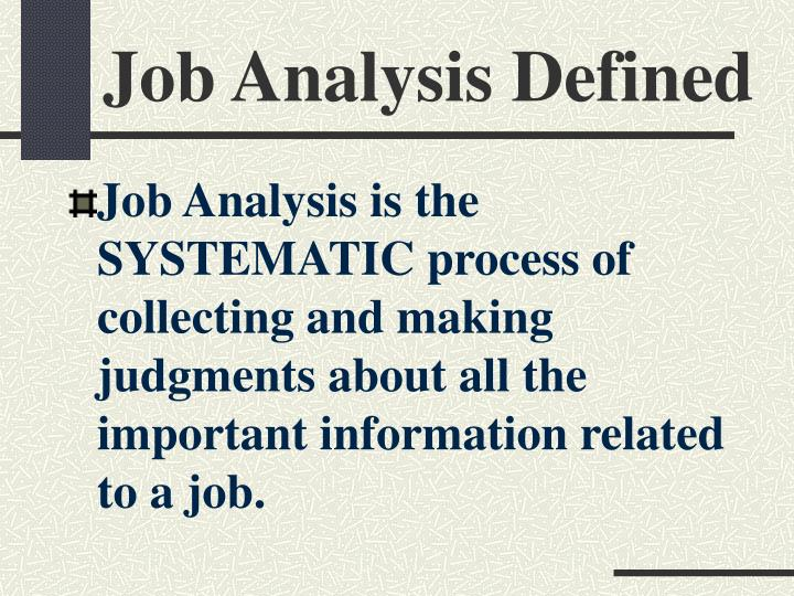 Job analysis defined
