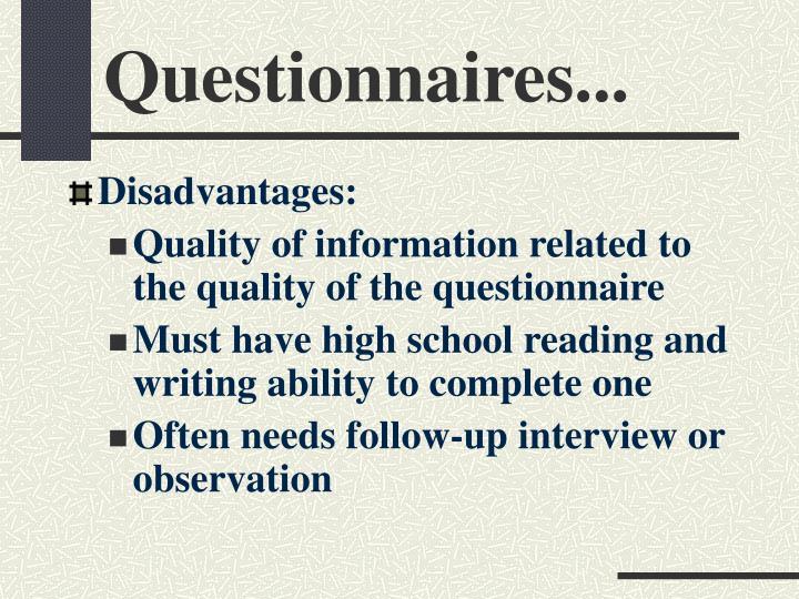 Questionnaires...