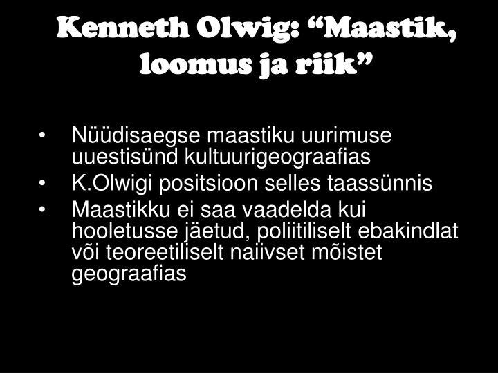 """Kenneth Olwig: """"Maastik, loomus ja riik"""""""
