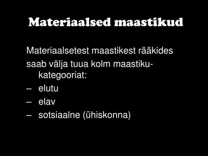 Materiaalsed maastikud