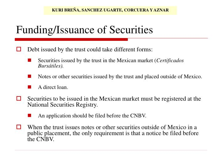 Funding/Issuance of Securities