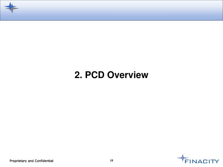 2. PCD Overview