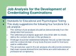 job analysis for the development of credentialing examinations