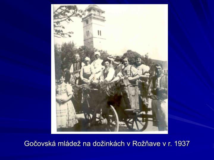 Gočovská mládež na dožinkách v Rožňave v r. 1937