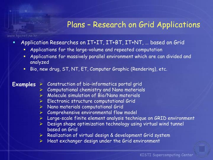 Plans – Research on Grid Applications