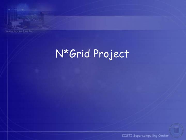 N*Grid Project