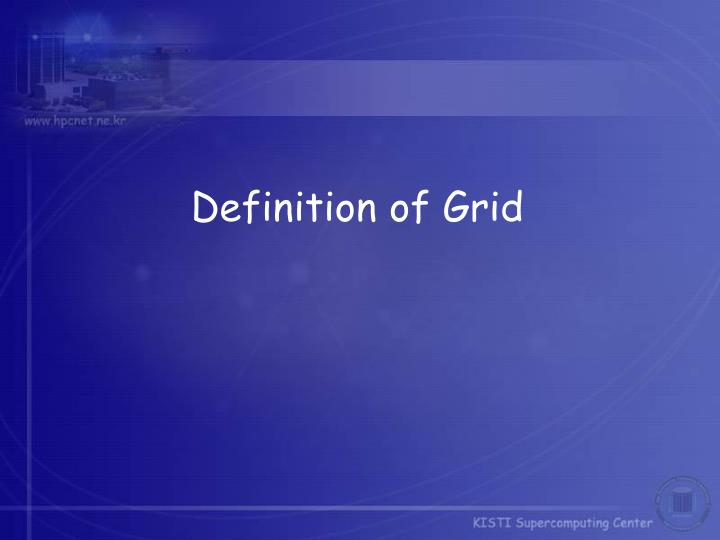 Definition of Grid