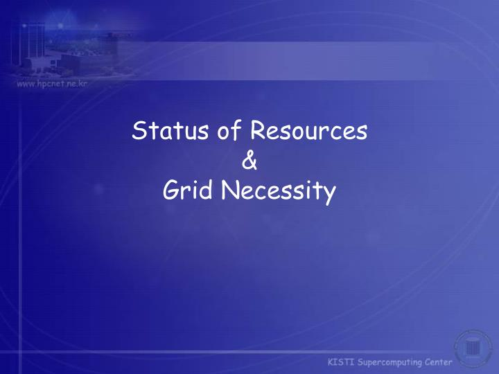 Status of Resources