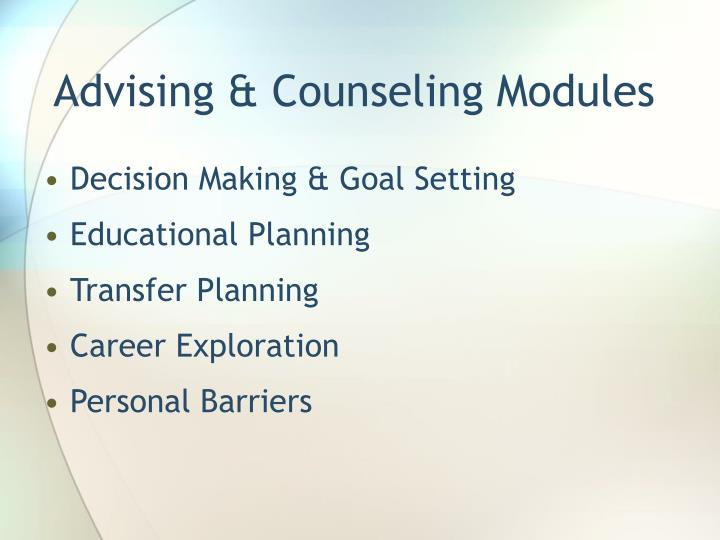 Advising & Counseling Modules