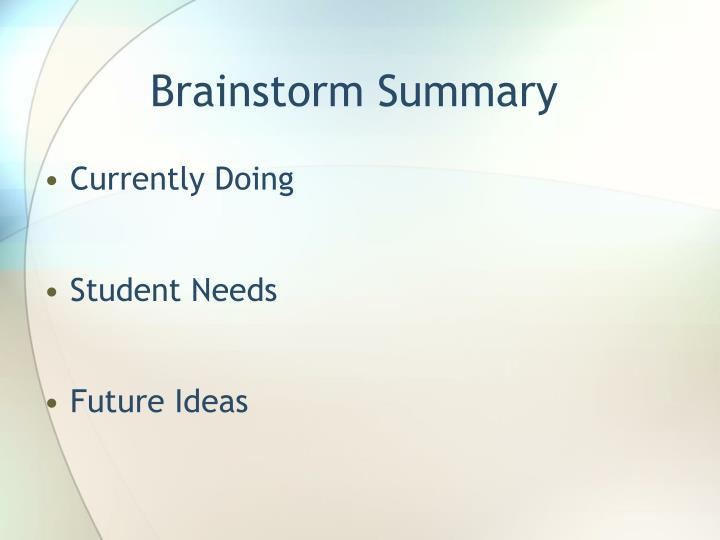 Brainstorm Summary