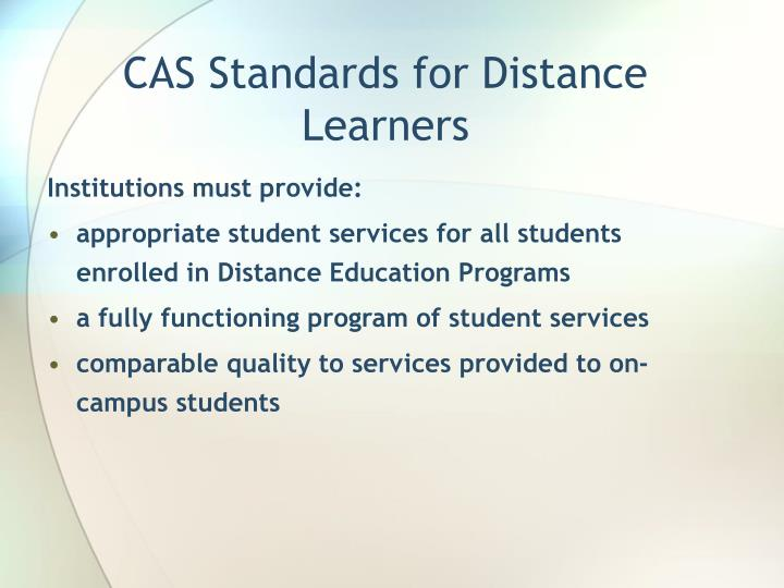 CAS Standards for Distance Learners