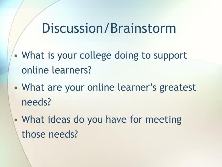 Discussion/Brainstorm
