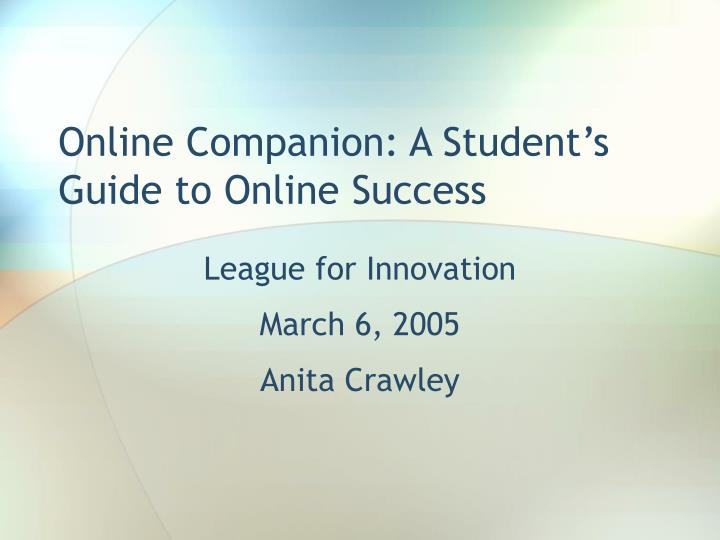Online companion a student s guide to online success