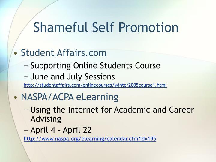 Shameful Self Promotion