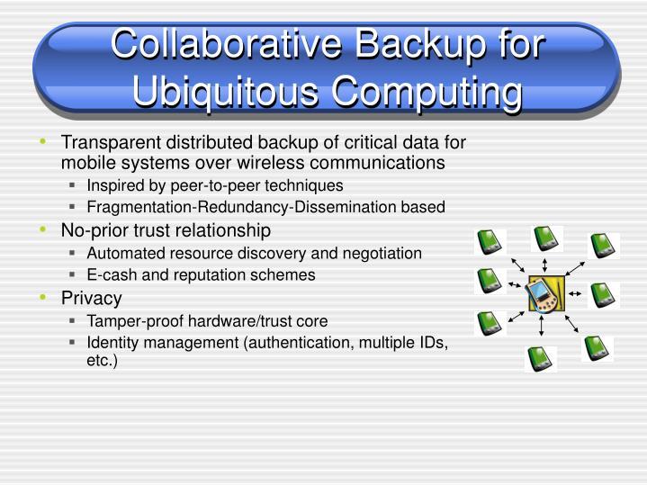 Collaborative Backup for Ubiquitous Computing