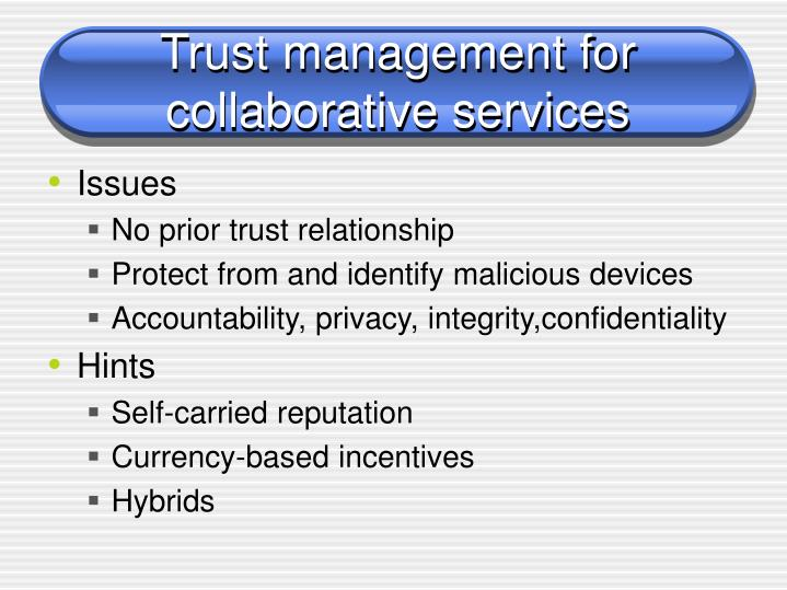 Trust management for collaborative services