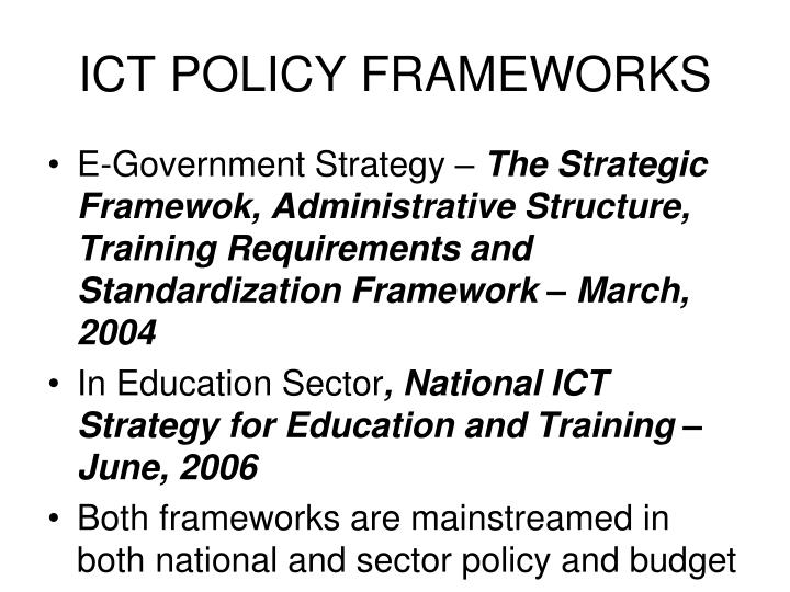 ICT POLICY FRAMEWORKS