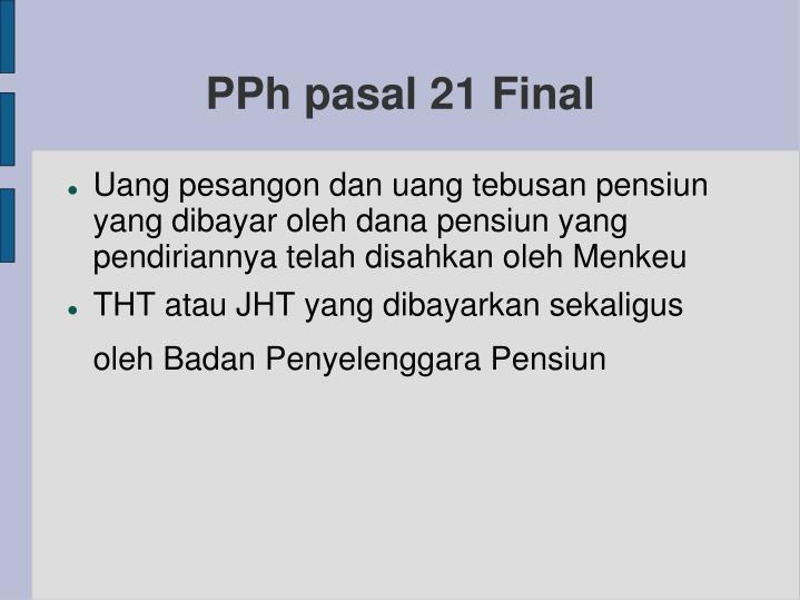 PPh pasal 21 Final