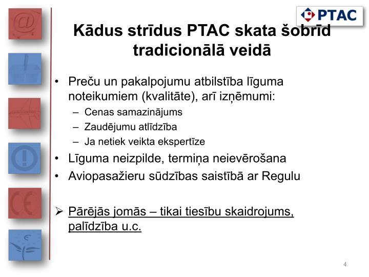 Kādus strīdus PTAC skata šobrīd tradicionālā veidā