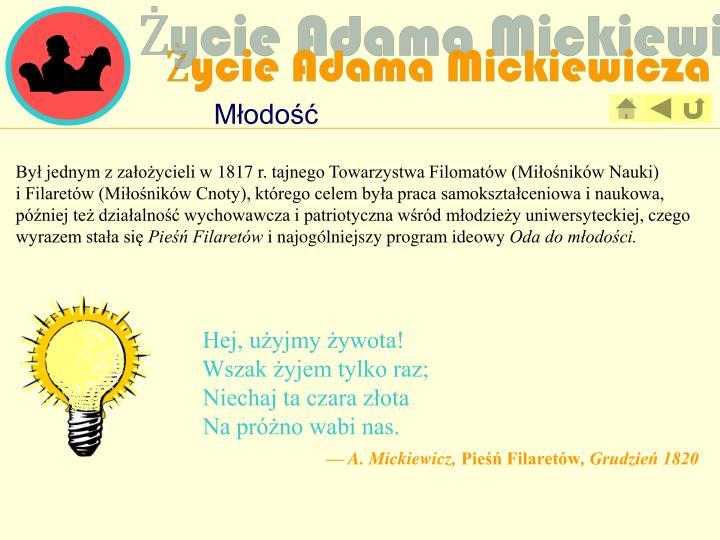 Życie Adama Mickiewicza