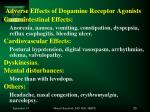 adverse effects of dopamine receptor agonists