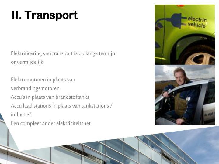 II. Transport