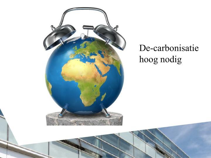 De-carbonisatie