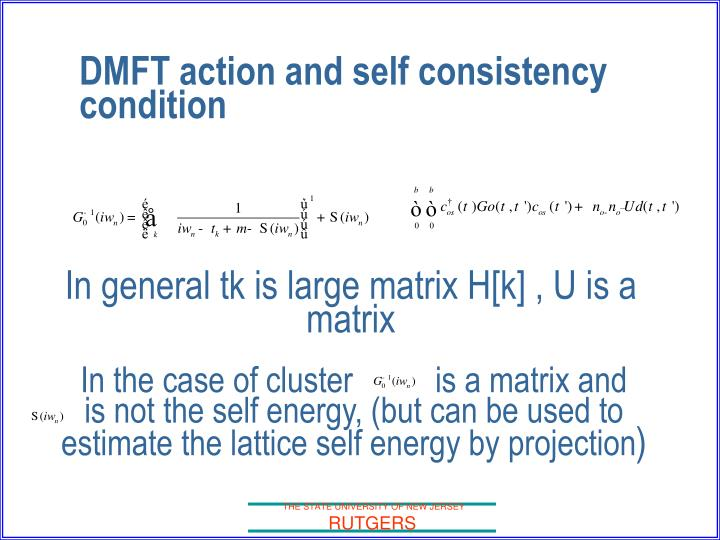 DMFT action and self consistency condition