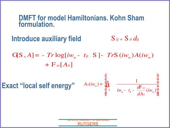 DMFT for model Hamiltonians. Kohn Sham formulation.
