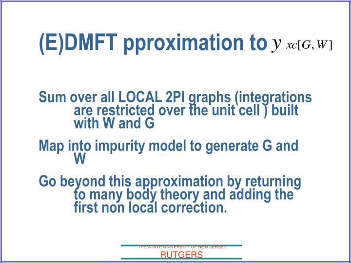 (E)DMFT pproximation to