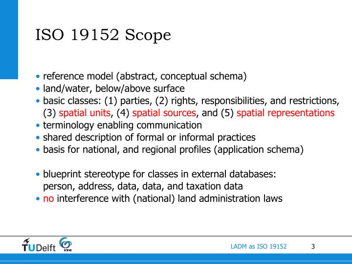 ISO 19152 Scope