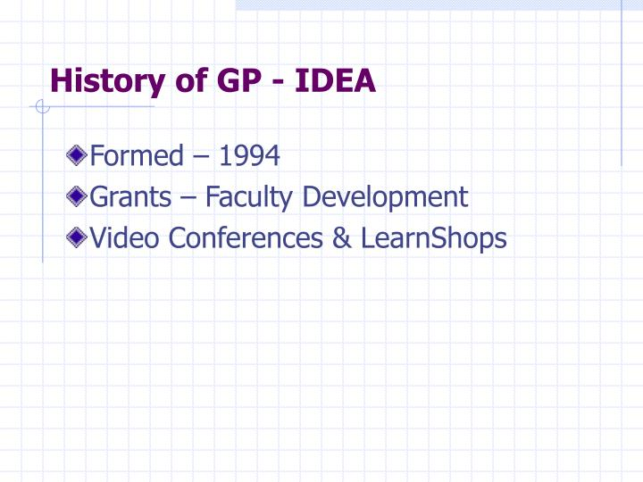 History of gp idea