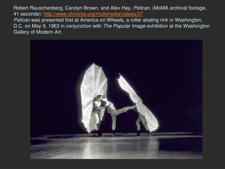 Robert Rauschenberg, Carolyn Brown, and Alex Hay,