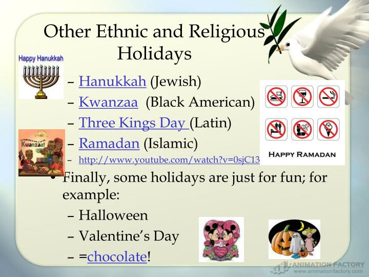Other Ethnic and Religious Holidays