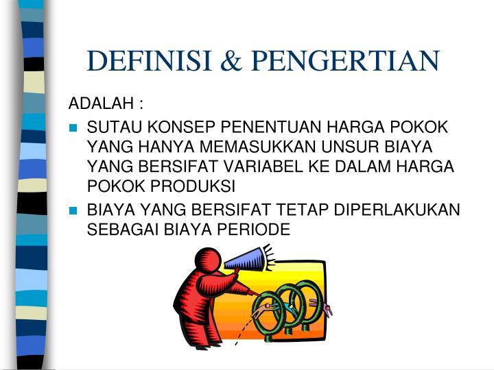 DEFINISI & PENGERTIAN