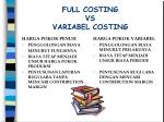 full costing vs variabel costing