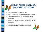 harga pokok variabel variabel costing