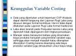 keunggulan variable costing