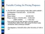 variable costing for pricing purposes1