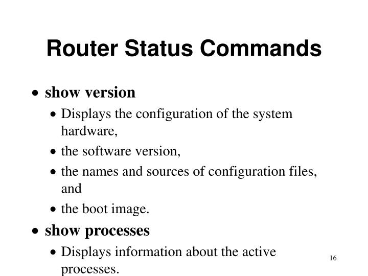 Router Status Commands