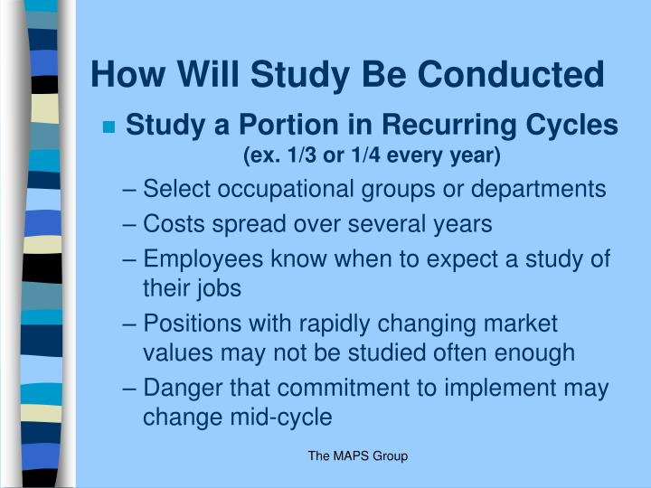 How Will Study Be Conducted