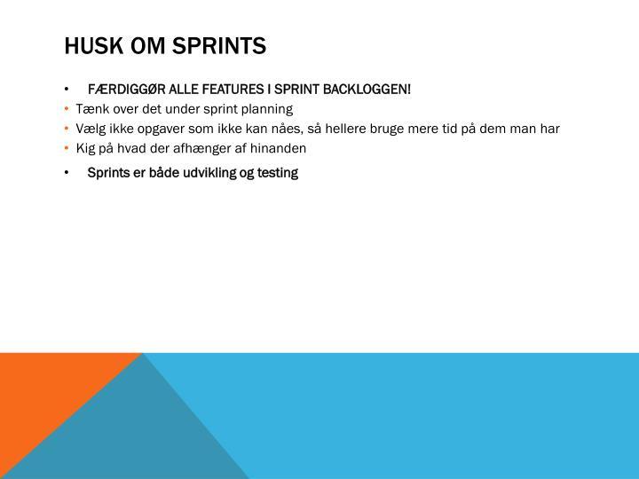 HUSK om Sprints