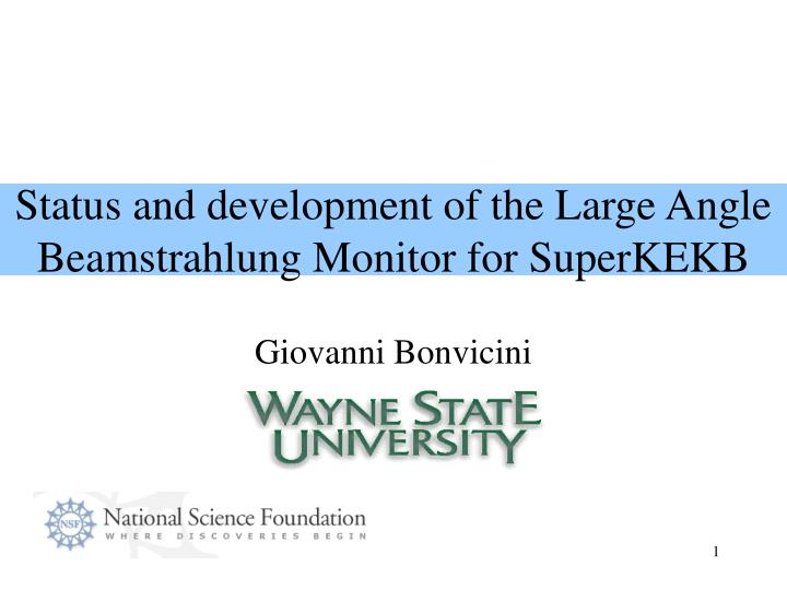 Status and development of the large angle beamstrahlung monitor for superkekb