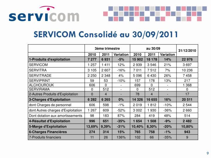 SERVICOM Consolidé au 30/09/2011