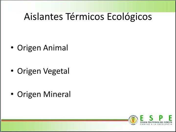 Aislantes Térmicos Ecológicos