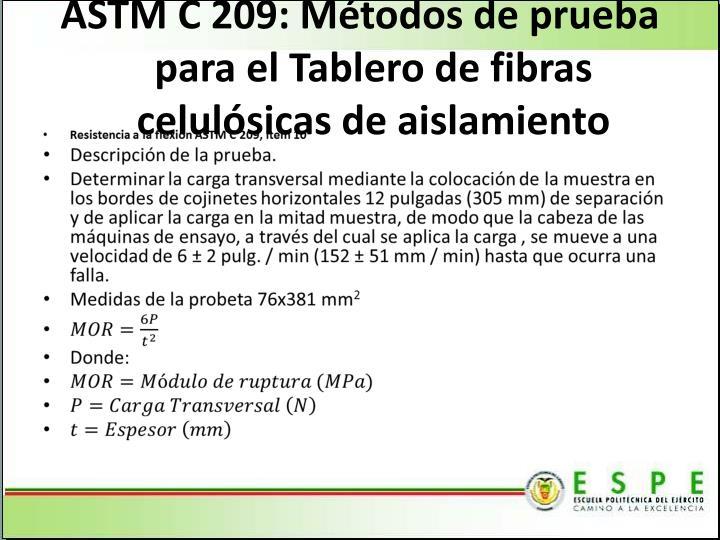 ASTM C 209: Métodos de prueba para el Tablero de fibras celulósicas de aislamiento