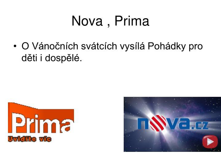 Nova , Prima